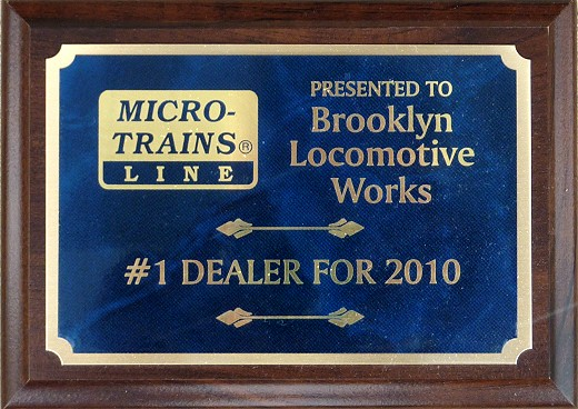 Brooklyn Locomotive Works #1 Micro-Trains Dealer for 2010 Plaque